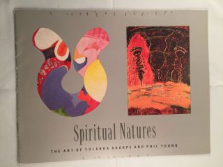 Spiritual Natures The Art Of Yolanda Sharpe And Phil Young. Curator of 20th Century Art...