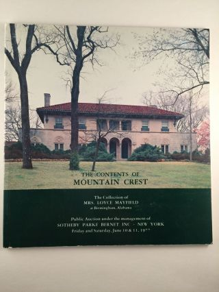 The Contents of Mountain Crest The Collection of Mrs. Loyce Mayfield Sale 4005. June 10 NY:...