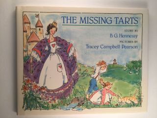 The Missing Tarts. B. G. and Hennessy, Tracey Campbell Pearson.