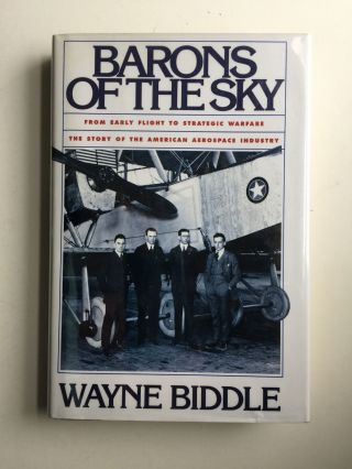Barons Of The Sky. Wayne Biddle