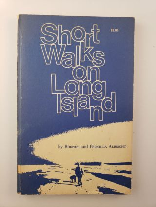 Short Walks on Long Island. Rodney and Priscilla Albright