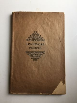 Frigidaire Recipes. Frigidaire Corp