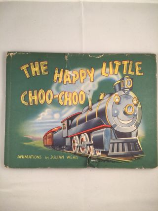 The Happy Little Choo-Choo. Laura and Harris, Julian Wehr.
