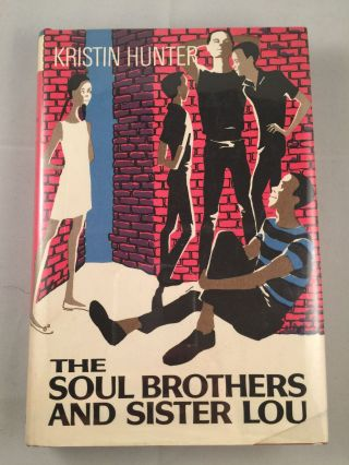 The Soul Brothers And Sister Lou. Kristin Hunter