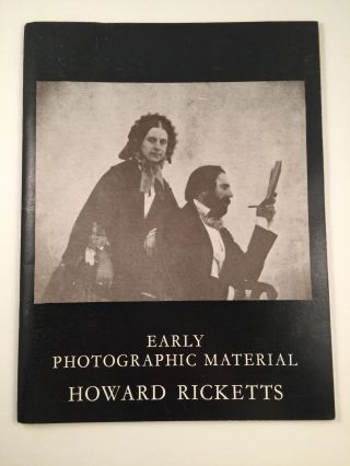 Exhibition of early Photographic Material. London: Howard Ricketts Ltd. December 2nd - December 14th