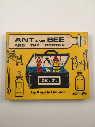 Ant And Bee And The Doctor. Angela Banner