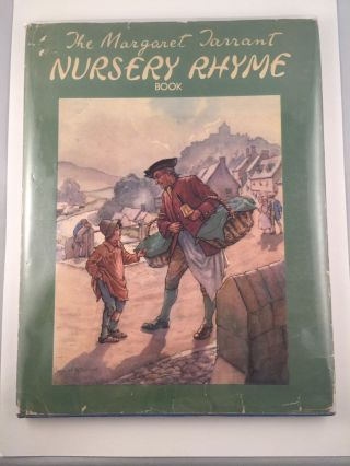 The Margaret Tarrant Nursery Rhyme Book. Margaret Tarrant
