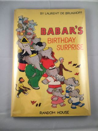 Babar's Birthday Surprise. Laurent De Brunhoff