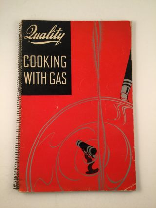 Quality Cooking With Gas. Jane L. Roberts