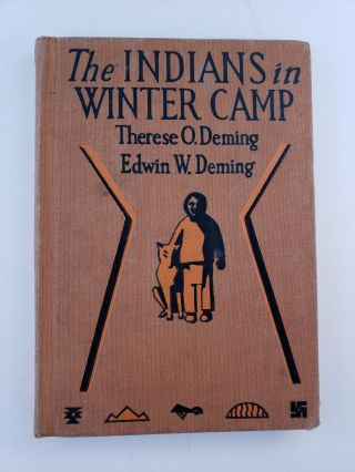 The Indians in Winter Camp. Therese O. and Deming, Edwin w. Deming