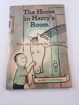 The Horse in Harry's Room ( An Early I Can Read Book). Syd story and Hoff