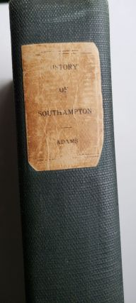 History of the Town of Southampton (East of Canoe Place)