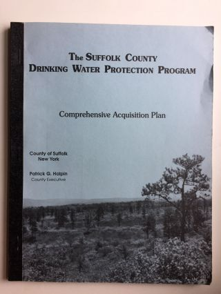 The Suffolk County Drinking Water Protection Program Comprehensive Acquisition Plan. Hydrology...