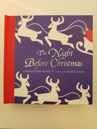 The Night Before Christmas. Clement Clarke Moore, Robert Sabuda