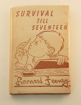 Survival Till Seventeen Some Portraits of Early Ideas. Leonard S. J. Feeney