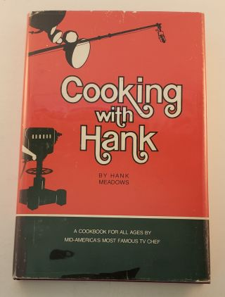 Cooking With Hank. Hank Meadows