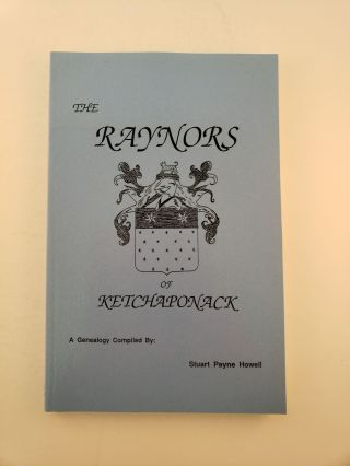 The Raynors Of Ketchaponack. Stuart Payne Howell