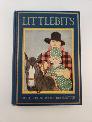 Littlebits. Edith J. Craine, Dorothy Lake Gregory