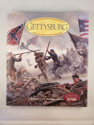 Gettysburg. James M. McPherson, the paintings of Mort Kunstler.