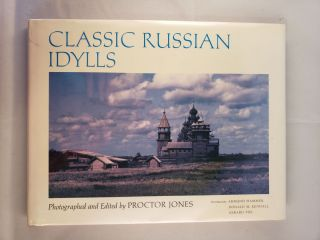 Classic Russian Idylls. Proctor photography and Jones.