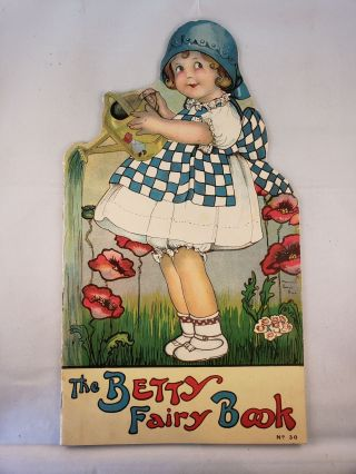 The Betty Fairy Book No. 30. Helen E. and Flint, Margaret Evans Price