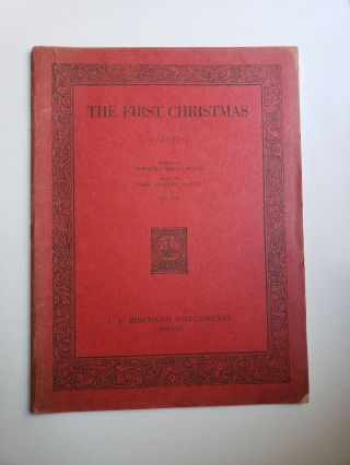 The First Christmas The Day of the Holy Child as seen by the eyes of a child. A Cantata for...