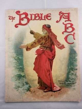 "The Bible ABC Father Tuck's ""Old Testament"" Series. Father Tuck and, Mabel F. Taylor"