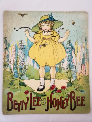 Betty Lee And The Honey Bee No. 454. Florence White Williams