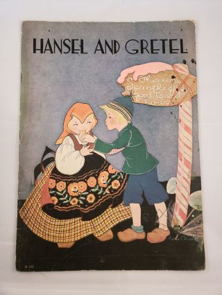 Hansel And Gretel An Old German Fairy Story as Recorded by the Brothers Grimm. Marjorie Hardy, Fern Bisel Peat.
