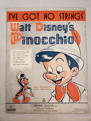 I've Got No Strings Walt Disney's Pinocchio. Ned Washington, Leigh Harline