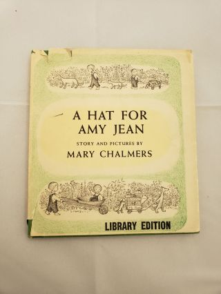 A Hat For Amy Jean. Mary Chalmers