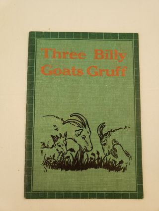 Three Billy Goats Gruff And Other Old-Time Stories Instructor Library Books No. 245. Antoinette Inglis.