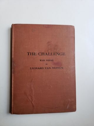 The Challenge War Chants Of The Allies - Wise And Otherwise. Leonard Van Noppen