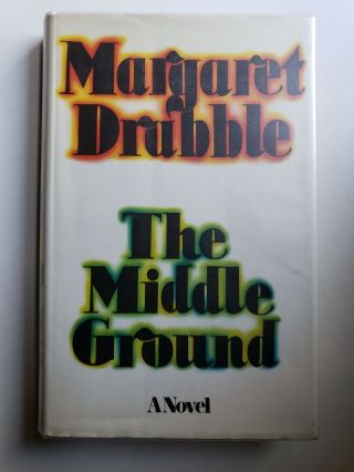The Middle Ground. Margaret Drabble