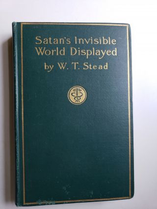 Satan's Invisible World Displayed: Or Despairing Democracy