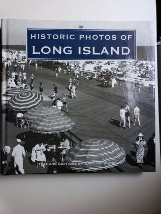 Historic Photos of Long Island. Joe Czachowski