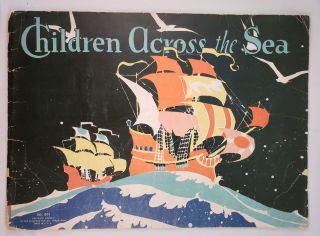 Children Across The Sea. Marion L. and McNeil, Janet Laura Scott.