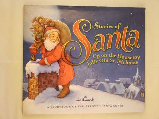 Stories of Santa: Up on the Housetop and Jolly Old St. Nicholas. Hallmark.