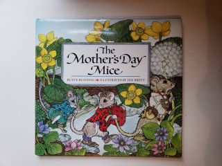 The Mother's Day Mice. Eve Bunting