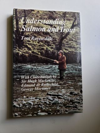 Understanding Salmon and Trout. Tom Ravensdale