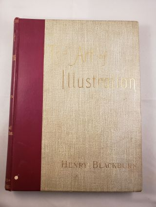 The Art Of Illustration. Henry Blackburn, J. S. Eland