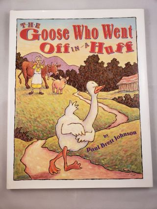 The Goose Who Went Off In A Huff