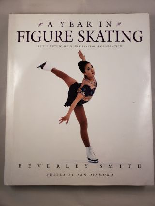 A Year In Figure Skating. Beverley and Smith, Dan Diamond.
