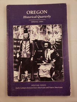 Oregon Historical Quarterly Spring 1994 Volume 95, Number 1. Rick Harmon
