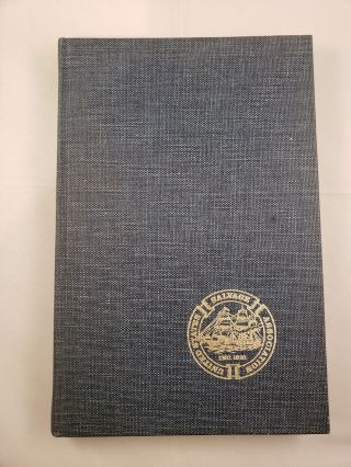 Without Prejudice A History Of The United States Salvage Association, Inc. 1921-1971. C. Bradford...