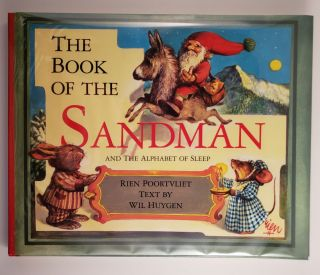 The Book of the Sandman and the Alphabet of Sleep. Rien Poortvliet, Will Huygen