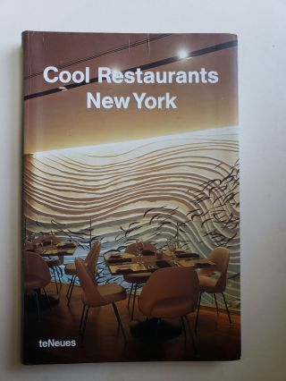 Cool Restaurants New York. Cynthia Reschke