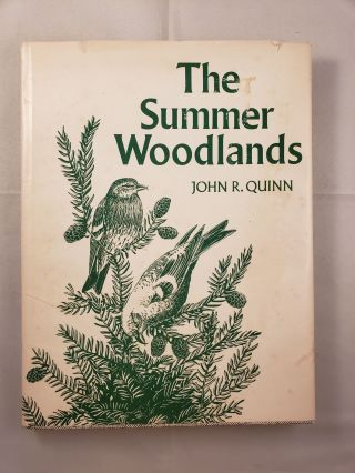 The Summer Woodlands. John R. and Quinn, author.
