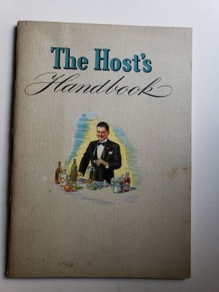 The Host's Handbook. New York National Distillers Products Corporation