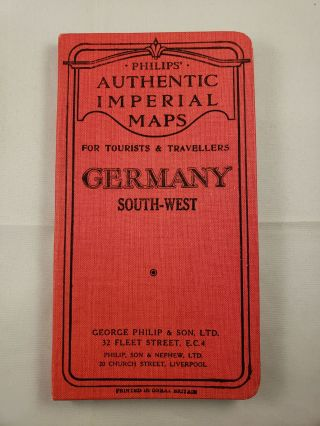 Philips' Authentic Imperial Series of Maps For Tourists & Travellers Germany South-West. George Philip.